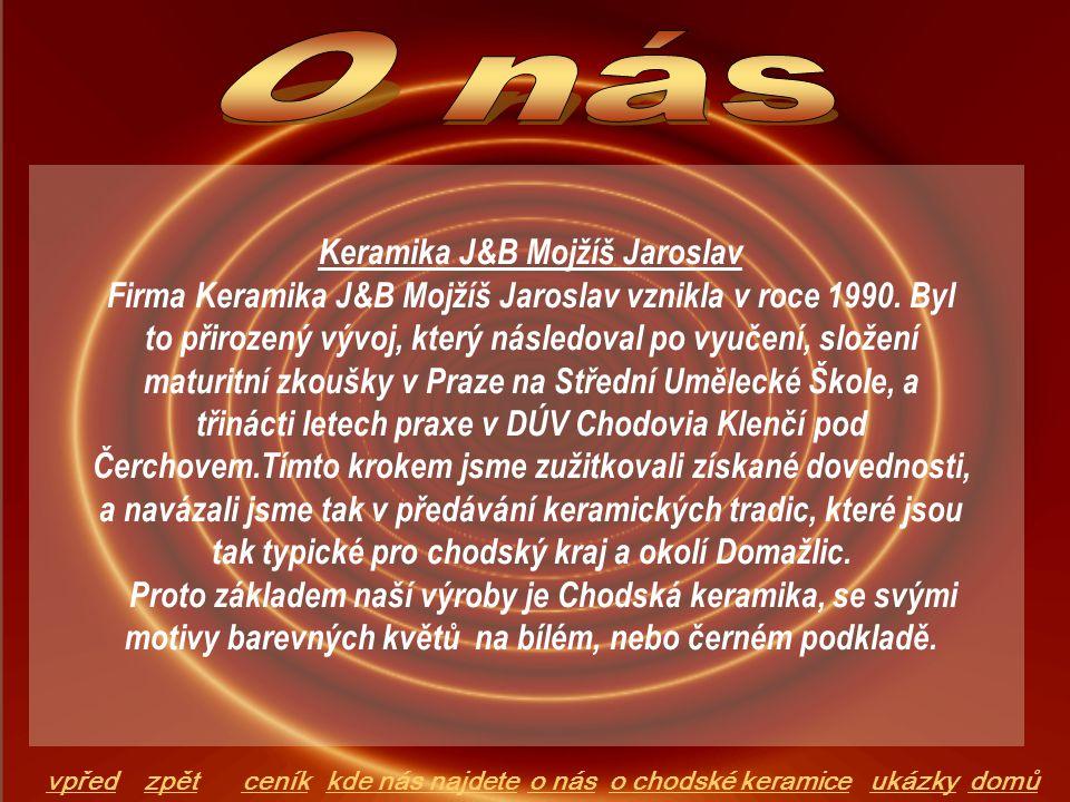 Keramika J&B Mojžíš Jaroslav