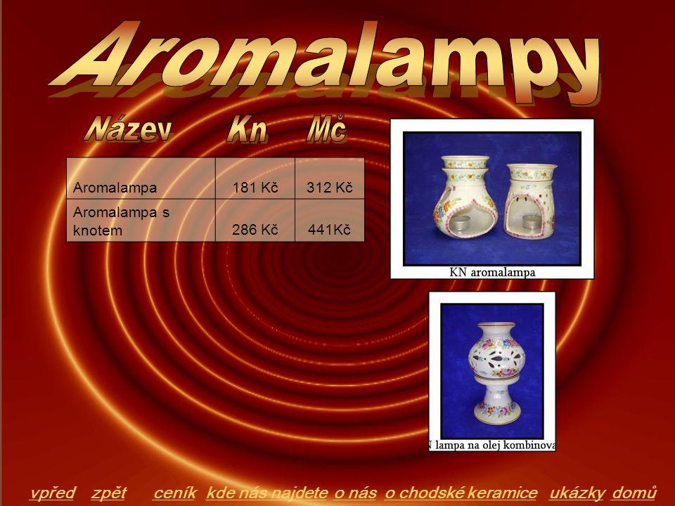 Aromalampy Název Kn Mč vpřed zpět ceník kde nás najdete o nás