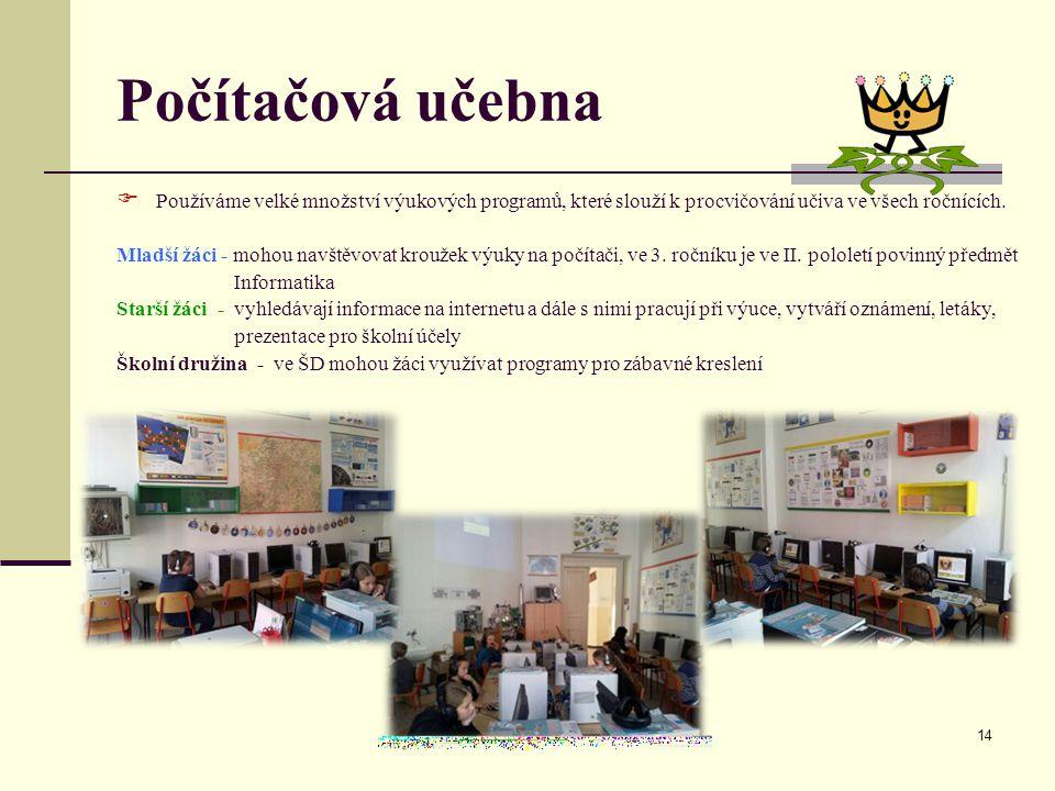 Počítačová učebna Používáme velké množství výukových programů, které slouží k procvičování učiva ve všech ročnících.