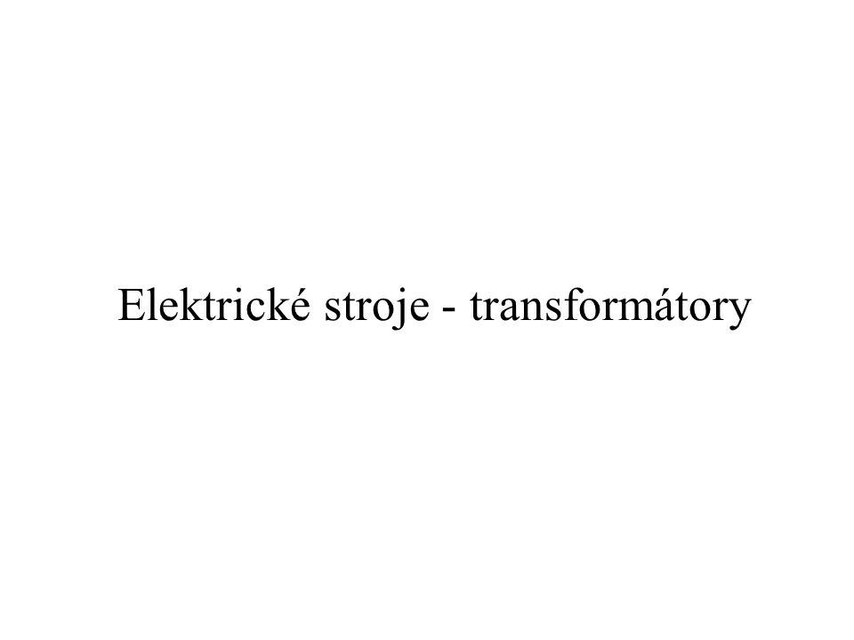 Elektrické stroje - transformátory