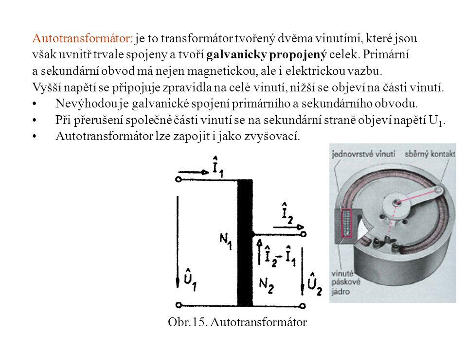 Obr.15. Autotransformátor