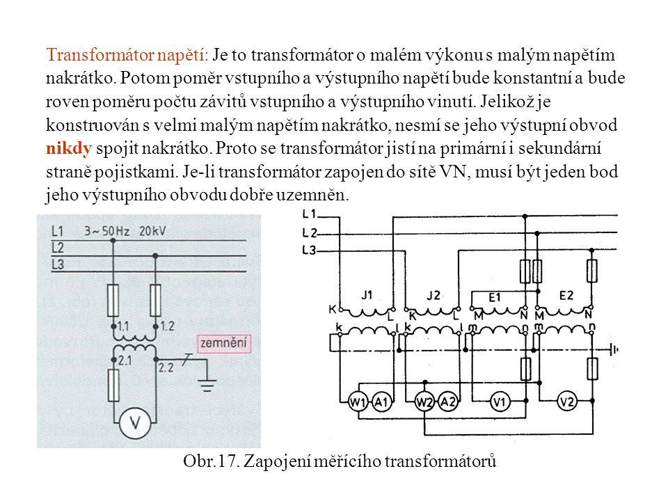 Obr.17. Zapojení měřícího transformátorů