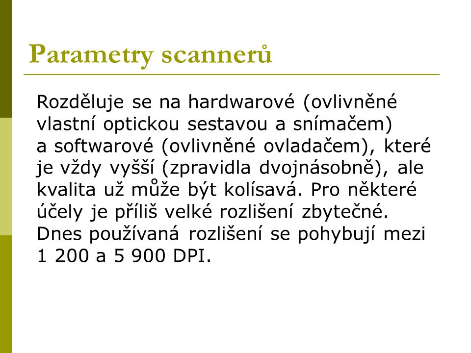 Parametry scannerů