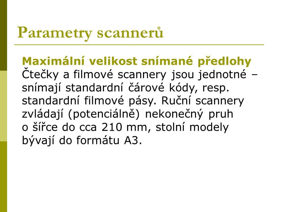 Parametry scannerů Maximální velikost snímané předlohy