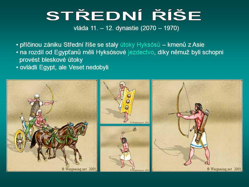 STŘEDNÍ ŘÍŠE vláda 11. – 12. dynastie (2070 – 1970)