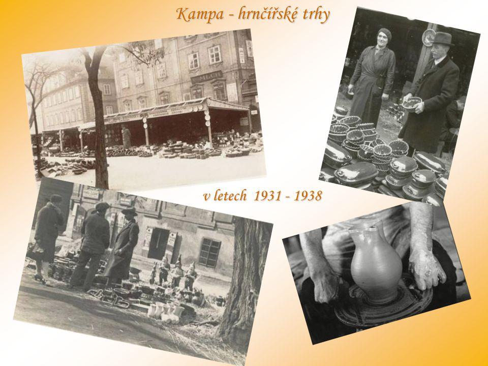 Kampa - hrnčířské trhy v letech 1931 - 1938