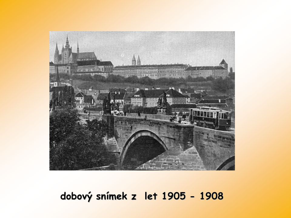 dobový snímek z let 1905 - 1908