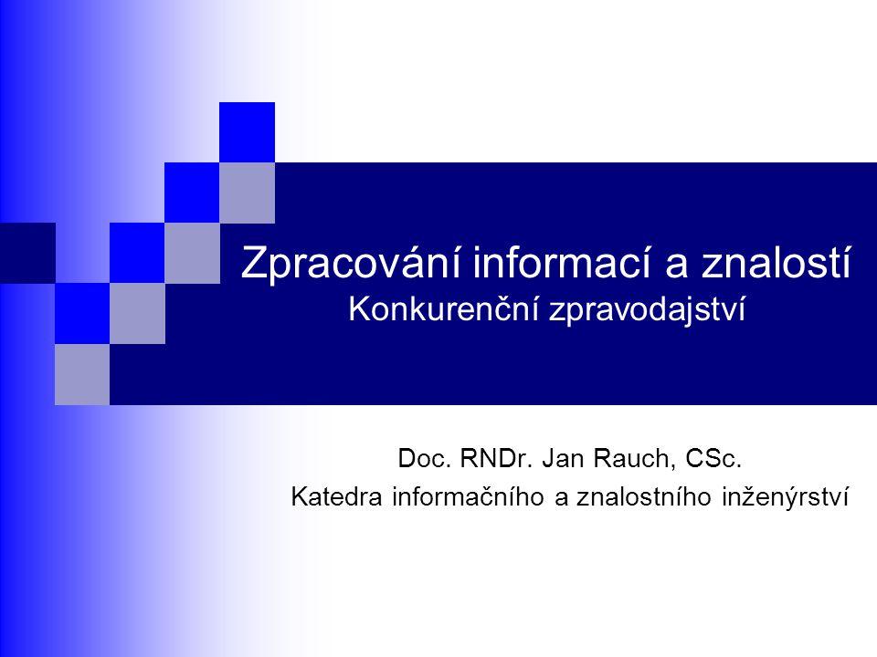 Zpracování informací a znalostí Konkurenční zpravodajství