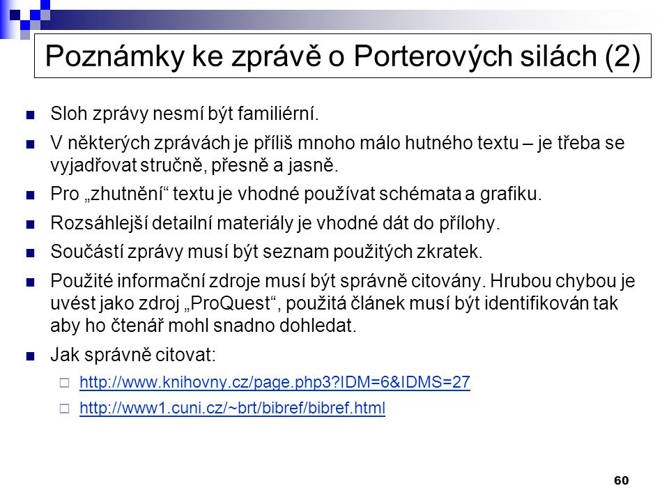 Poznámky ke zprávě o Porterových silách (2)