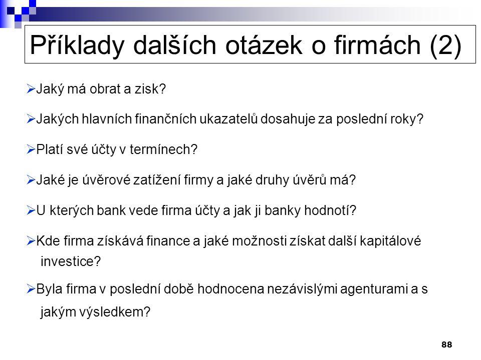 Příklady dalších otázek o firmách (2)