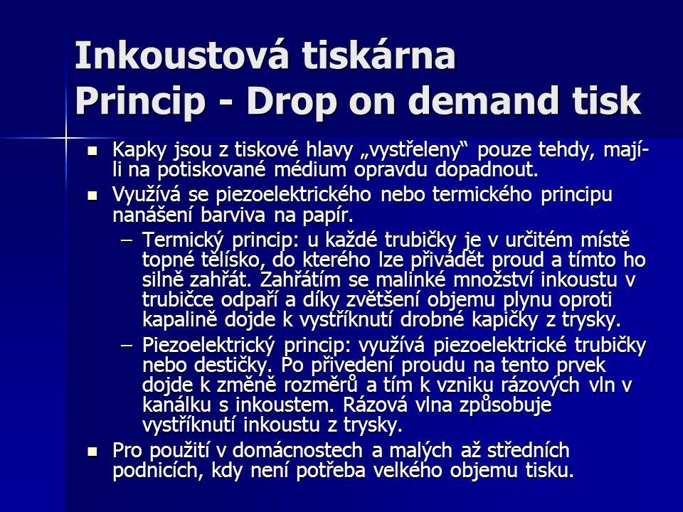 Inkoustová tiskárna Princip - Drop on demand tisk