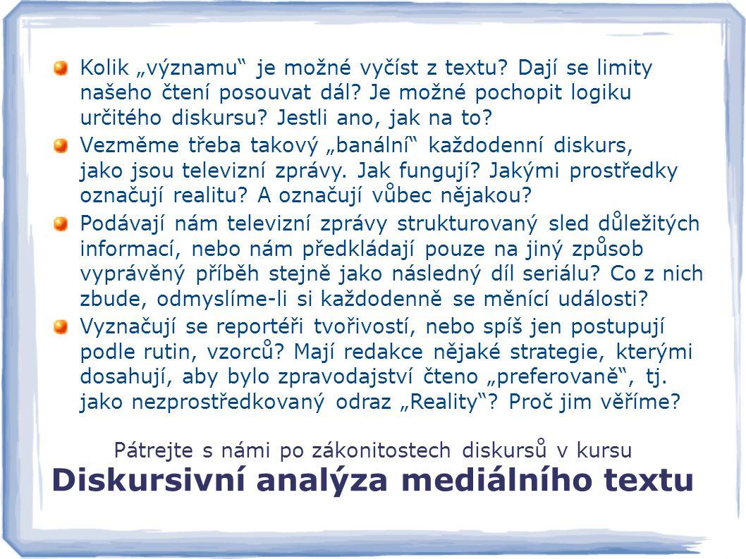 Diskursivní analýza mediálního textu