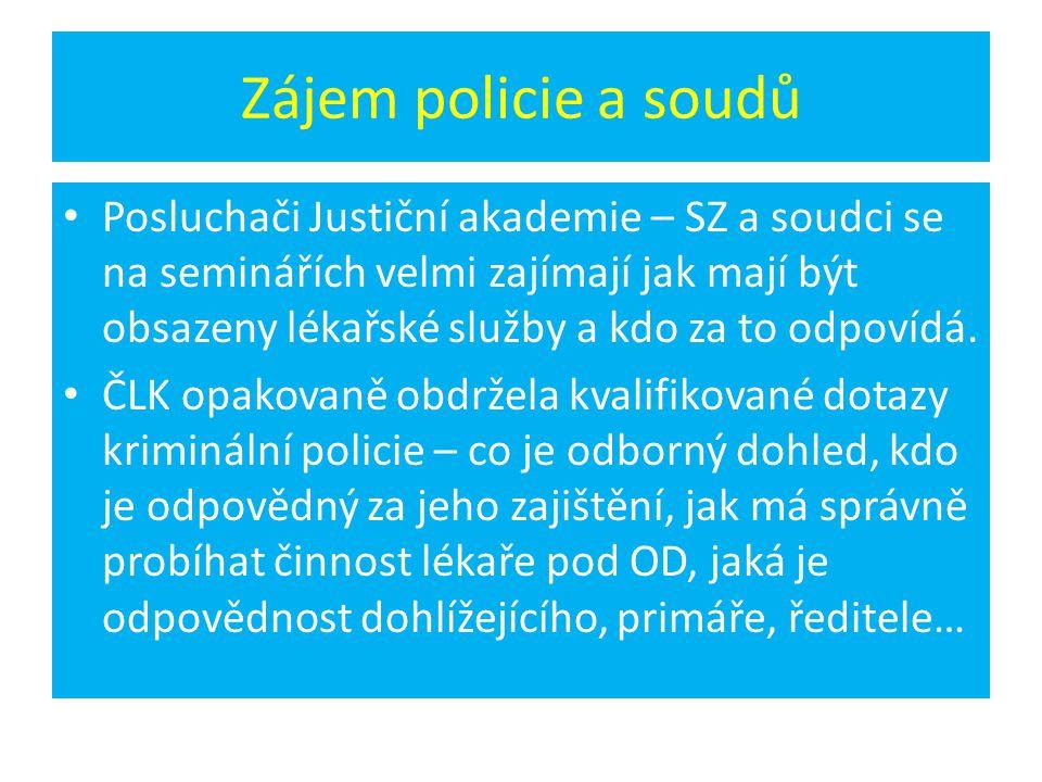 Zájem policie a soudů