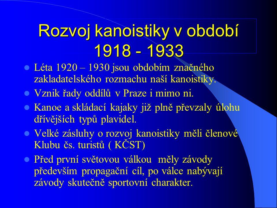 Rozvoj kanoistiky v období 1918 - 1933
