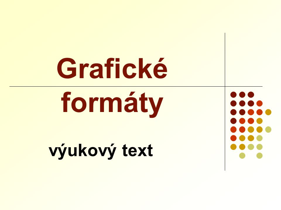 Grafické formáty výukový text