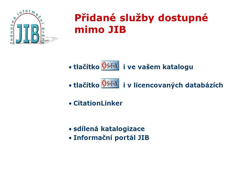 Přidané služby dostupné mimo JIB