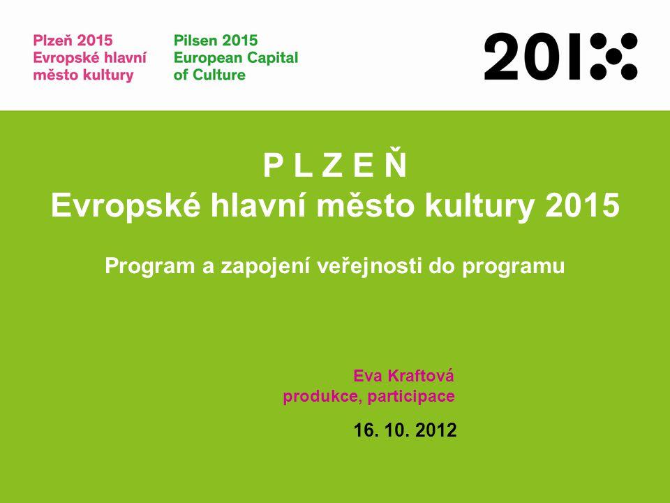P L Z E Ň Evropské hlavní město kultury 2015