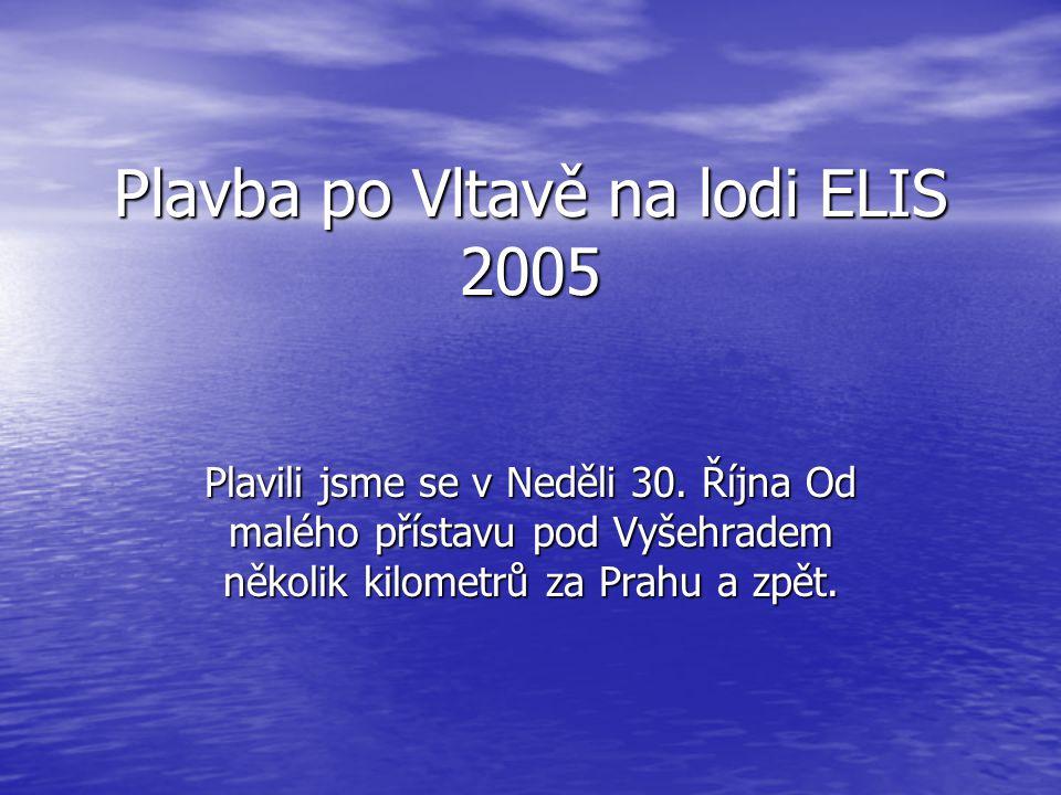 Plavba po Vltavě na lodi ELIS 2005