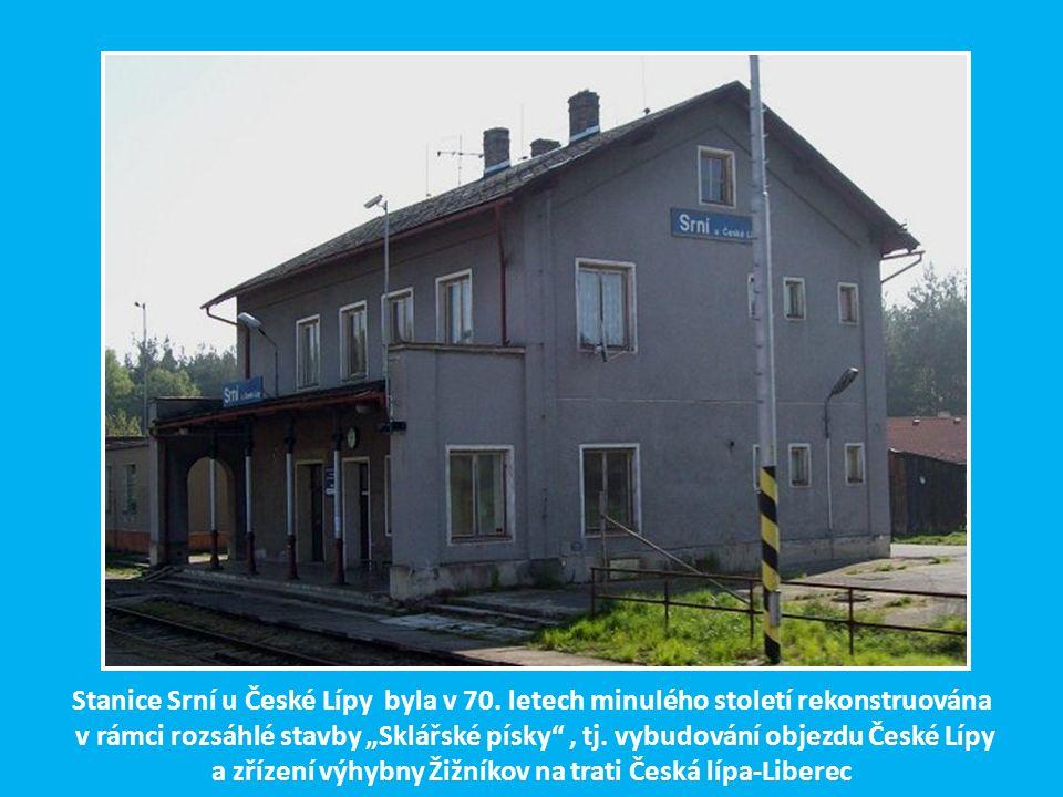 Stanice Srní u České Lípy byla v 70