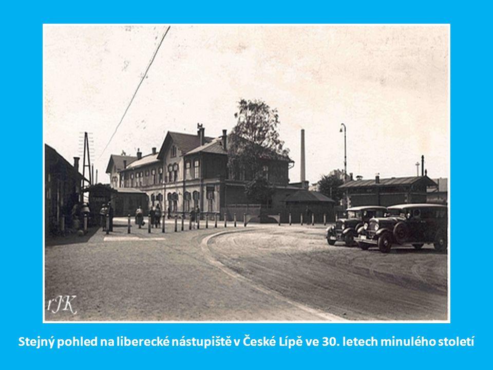 Stejný pohled na liberecké nástupiště v České Lípě ve 30