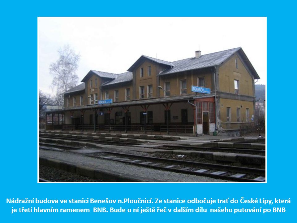 Nádražní budova ve stanici Benešov n. Ploučnicí