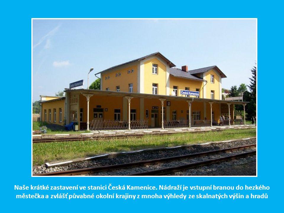 Naše krátké zastavení ve stanici Česká Kamenice