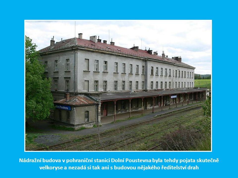 Nádražní budova v pohraniční stanici Dolní Poustevna byla tehdy pojata skutečně velkoryse a nezadá si tak ani s budovou nějakého ředitelství drah