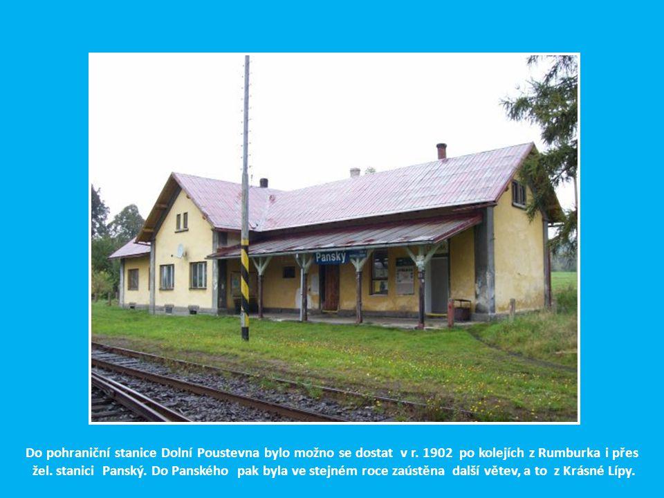 Do pohraniční stanice Dolní Poustevna bylo možno se dostat v r