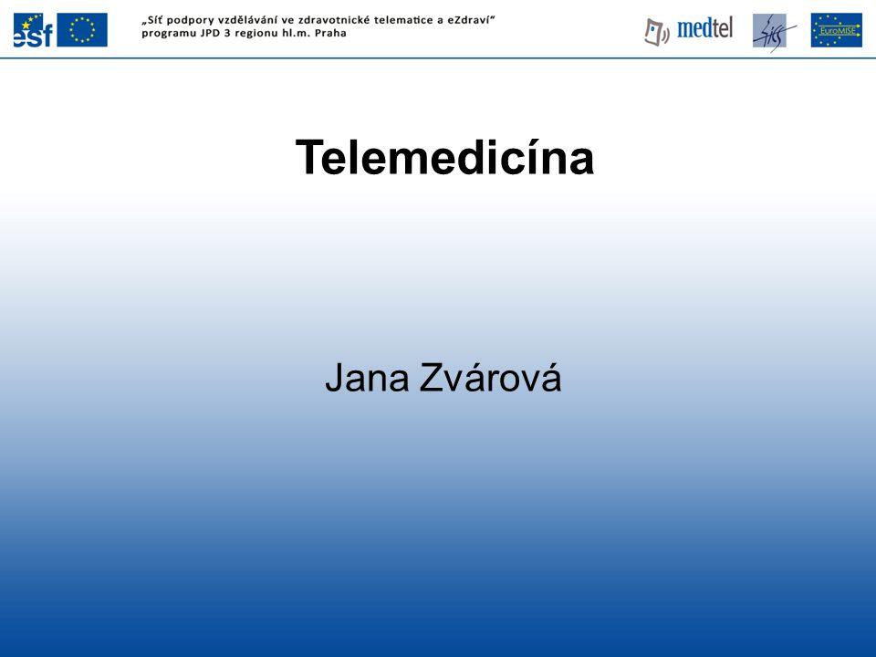 Telemedicína Jana Zvárová
