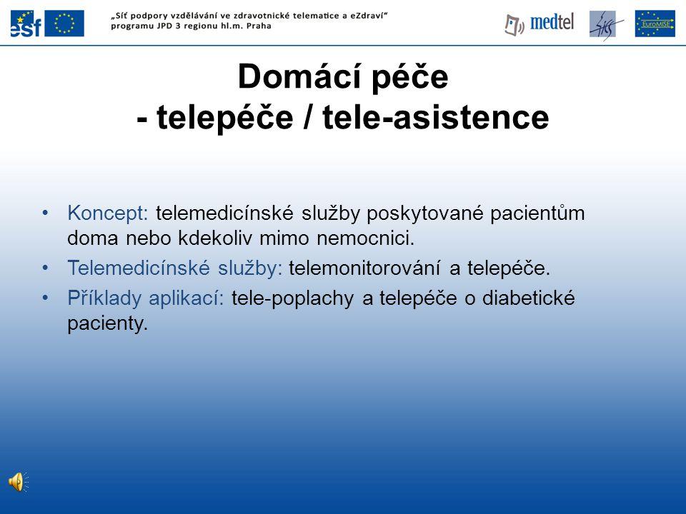 Domácí péče - telepéče / tele-asistence