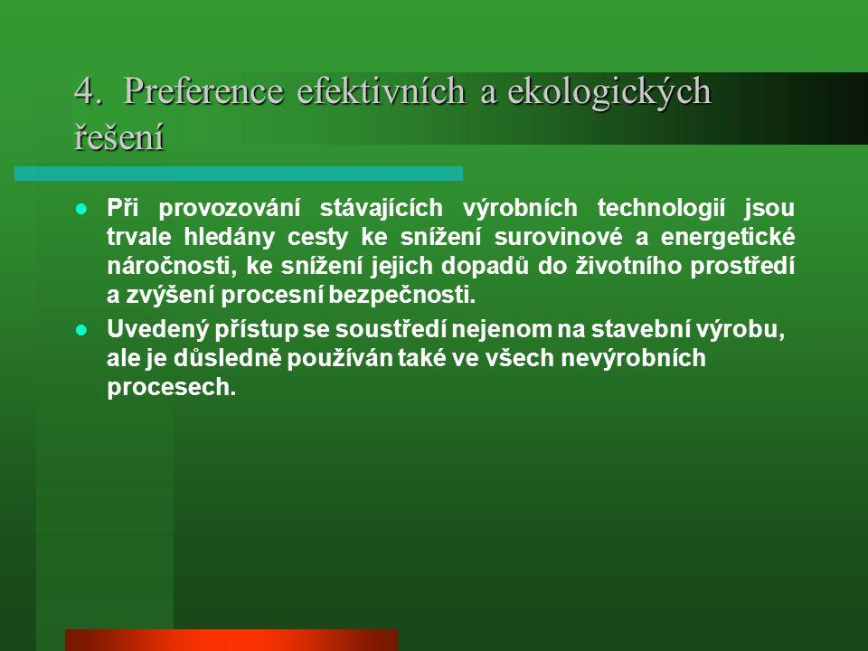 4. Preference efektivních a ekologických řešení