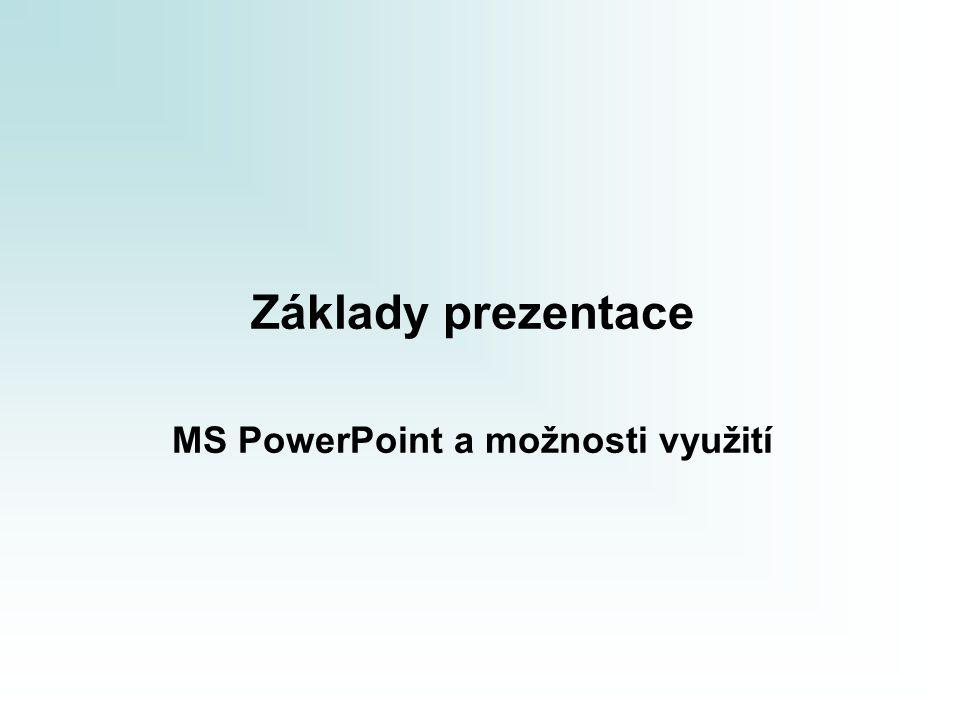 MS PowerPoint a možnosti využití