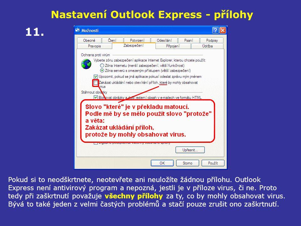 Nastavení Outlook Express - přílohy