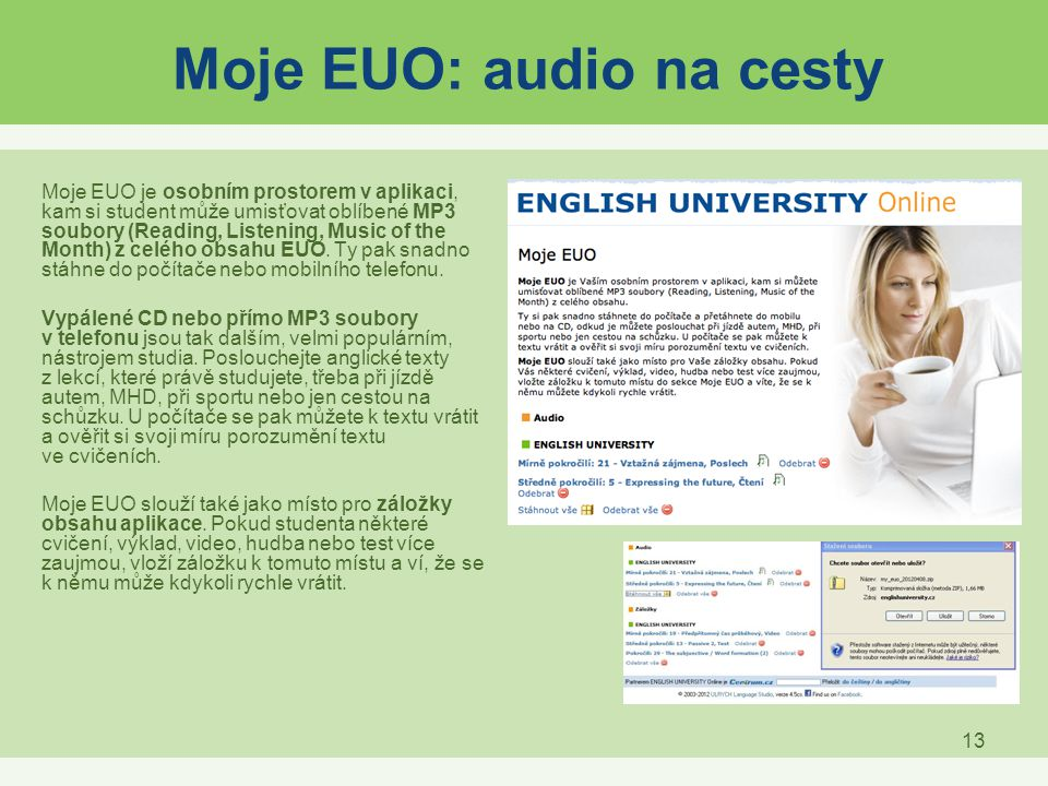 Moje EUO: audio na cesty