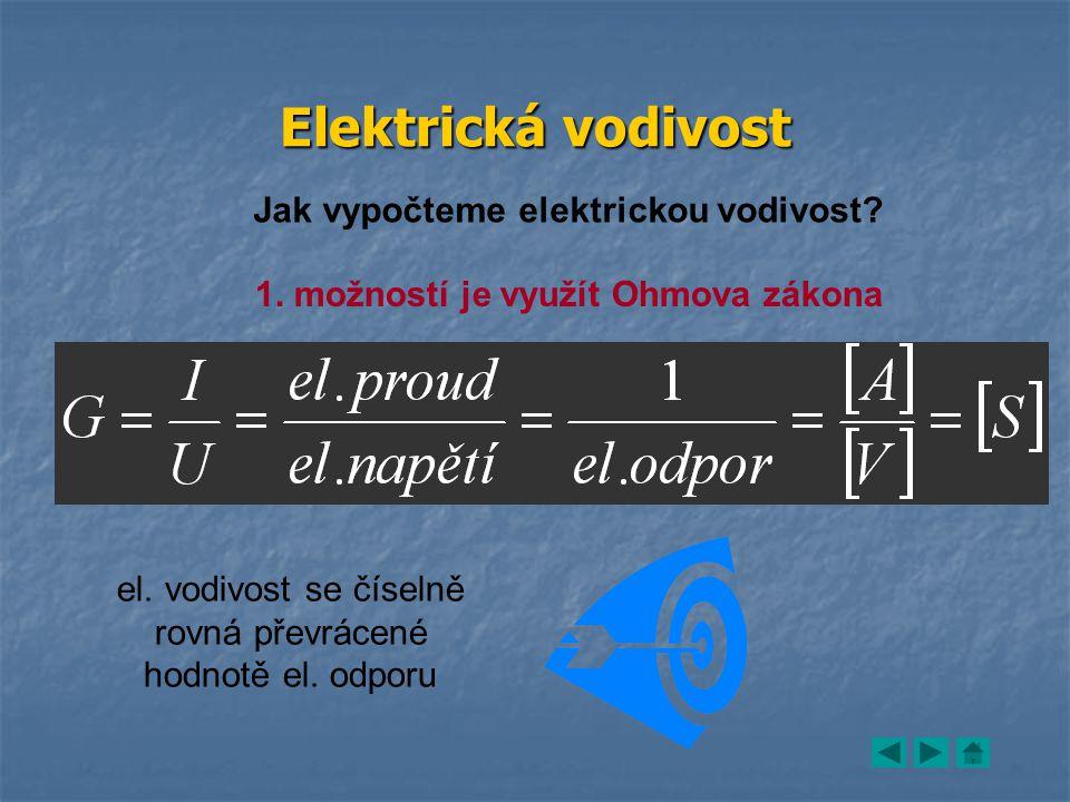Elektrická vodivost Jak vypočteme elektrickou vodivost