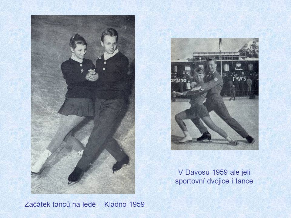 V Davosu 1959 ale jeli sportovní dvojice i tance