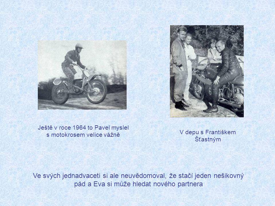 Ještě v roce 1964 to Pavel myslel s motokrosem velice vážně