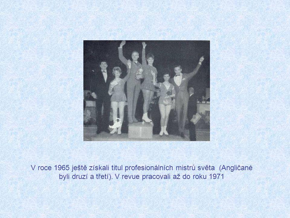 V roce 1965 ještě získali titul profesionálních mistrů světa (Angličané byli druzí a třetí).