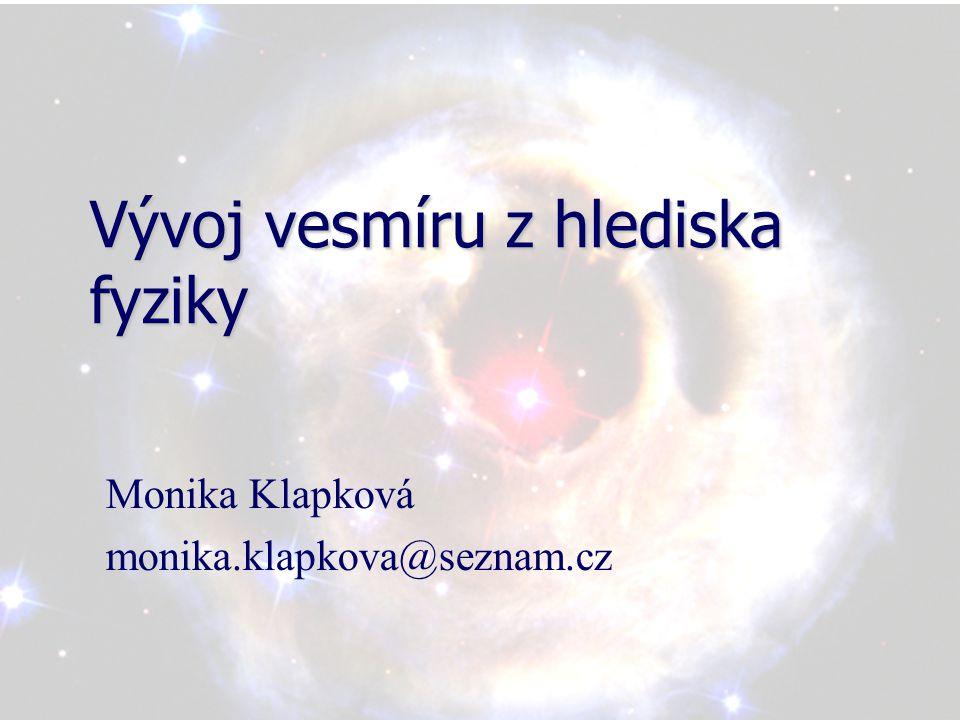 Vývoj vesmíru z hlediska fyziky