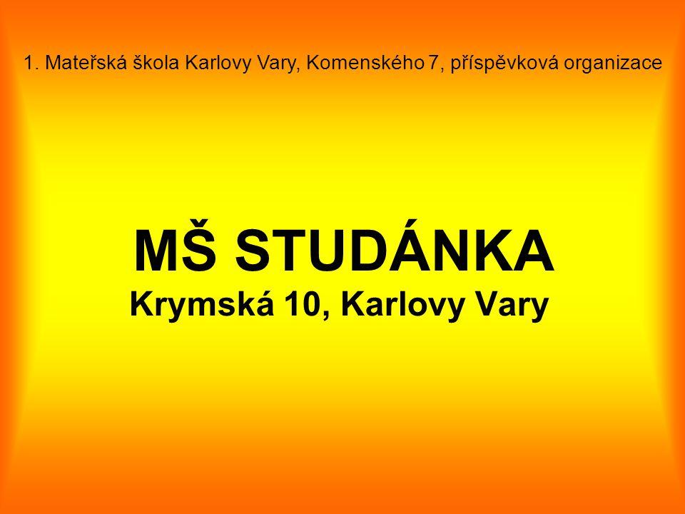 1. Mateřská škola Karlovy Vary, Komenského 7, příspěvková organizace