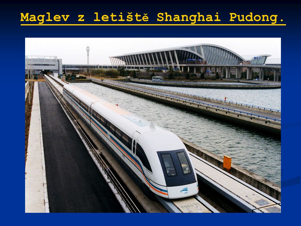 Maglev z letiště Shanghai Pudong.