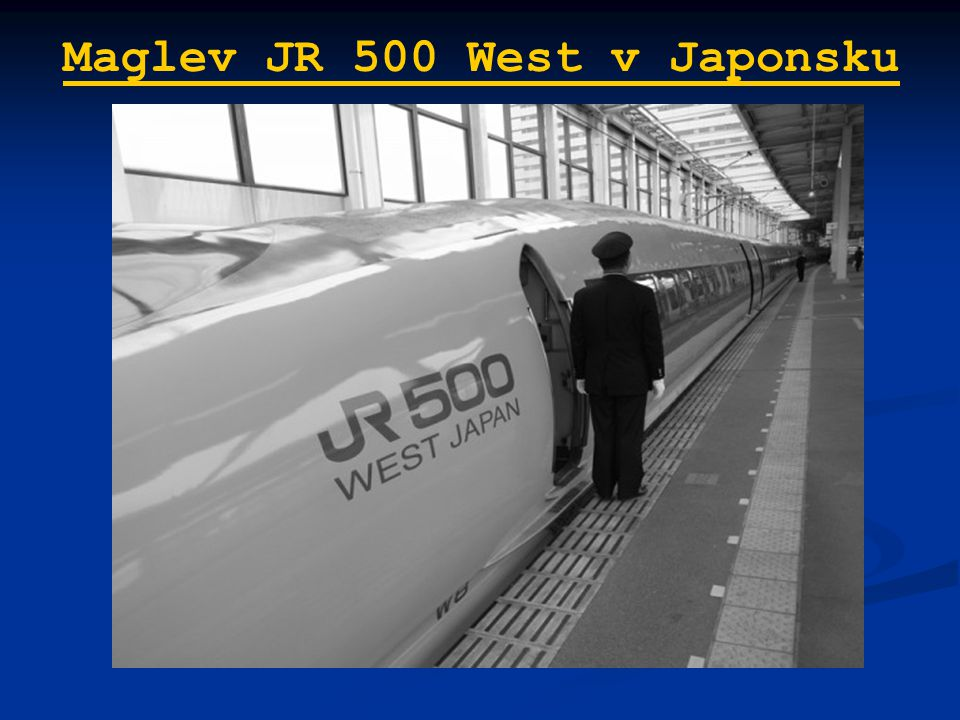 Maglev JR 500 West v Japonsku