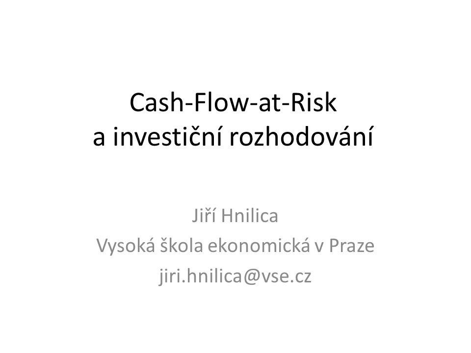 Cash-Flow-at-Risk a investiční rozhodování