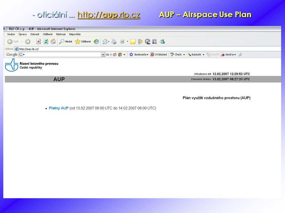 - oficiální ... http://aup.rlp.cz AUP – Airspace Use Plan