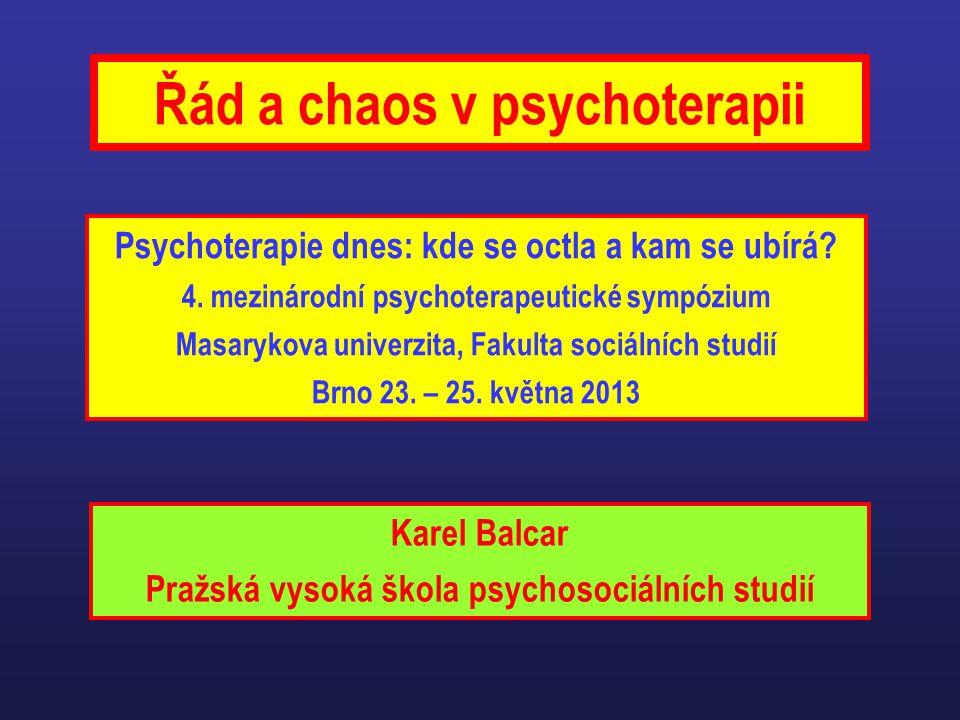 Řád a chaos v psychoterapii