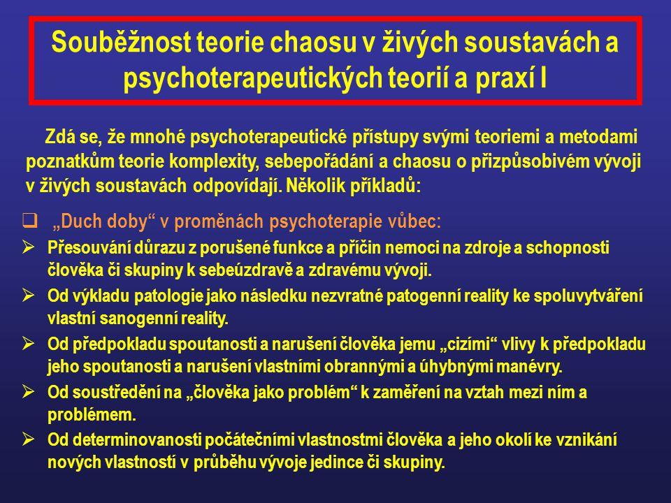 Souběžnost teorie chaosu v živých soustavách a psychoterapeutických teorií a praxí I