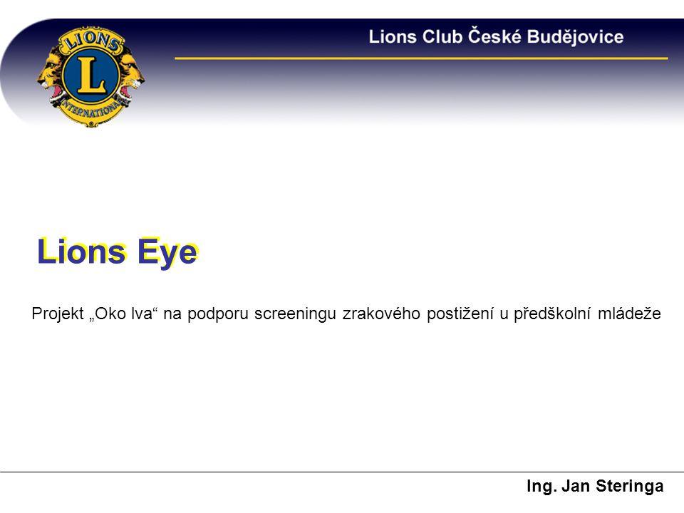 """Lions Eye Lions Eye. Projekt """"Oko lva na podporu screeningu zrakového postižení u předškolní mládeže."""