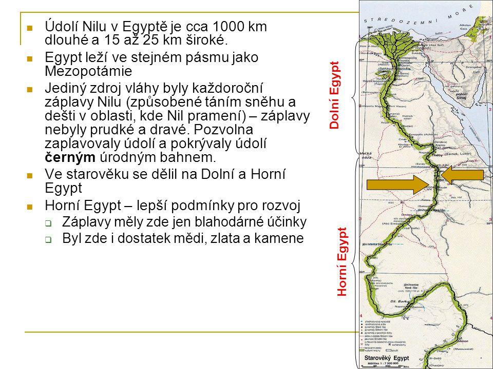 Údolí Nilu v Egyptě je cca 1000 km dlouhé a 15 až 25 km široké.