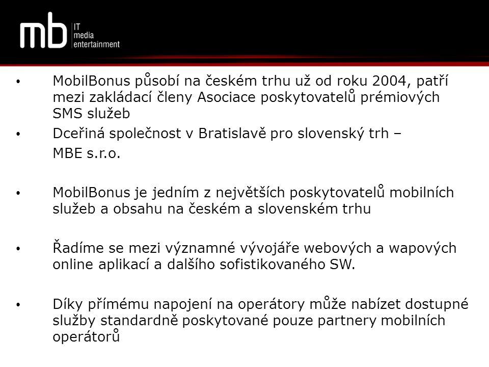 MobilBonus působí na českém trhu už od roku 2004, patří mezi zakládací členy Asociace poskytovatelů prémiových SMS služeb