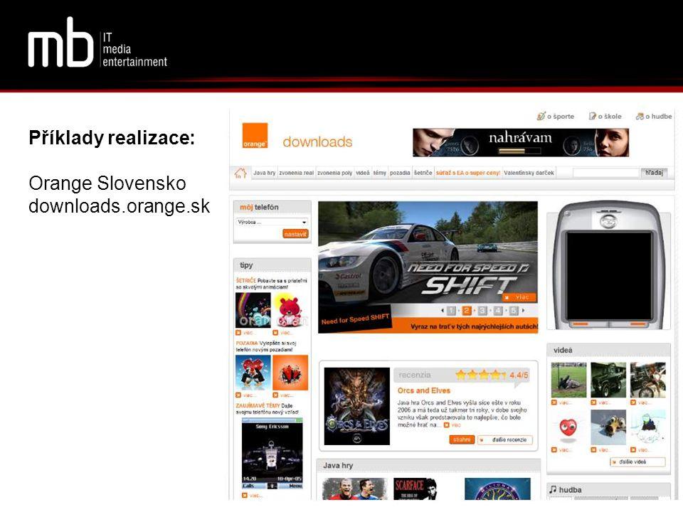 Příklady realizace: Orange Slovensko downloads.orange.sk